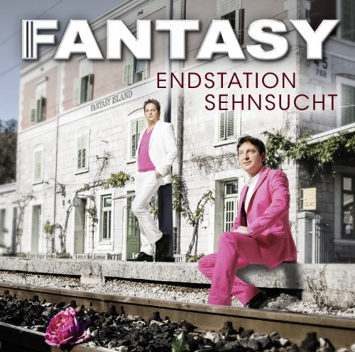 Fantasy - Endstation Sehnsucht By Fantasy - Zortam Music