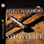 Spirit Warriors: Strategies for the Battles Christian Men and Women Face Every Day | Stu Weber