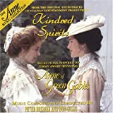Anne of Green Gables: Kindred Spirits by Various Artists