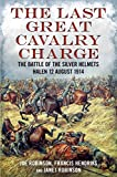 The Last Great Cavalry Charge-The Battle of the