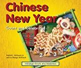 Chinese New Year-Count and Celebrate!, Fredrick L. McKissack and Lisa Beringer McKissack, 0766031012