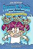 The Fran with Four Brains (Franny K. Stein, Mad Scientist Book 6)