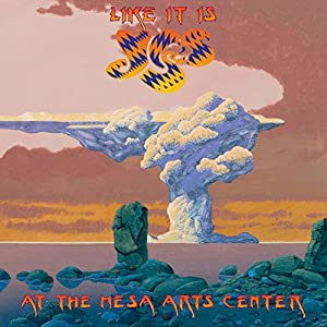 Yes - Like It Is: Yes at the Mesa Arts Center (2015)