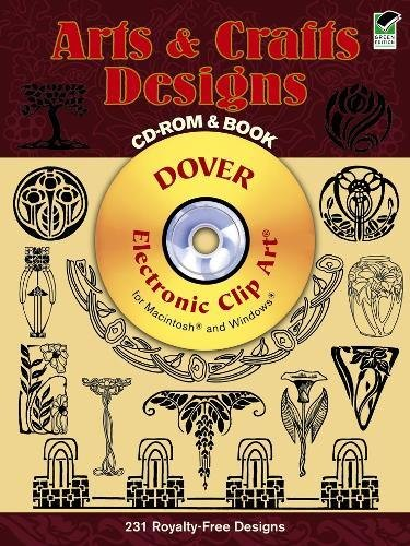 Arts and Crafts Designs CD-ROM and Book (Dover Electronic Clip Art) (Clip Idea Art)