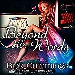 Beyond Her Words: Corrupt Chaos MC | Bink Cummings