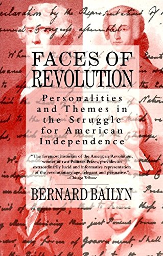 Faces of Revolution: Personalities & Themes in the Struggle for American ()