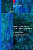 img - for Studies in the History of the English Language 3: Managing Chaos, Strategies for Identifying Change in English (Topics in English Linguistics) (v. 3, Pt. 53) book / textbook / text book