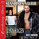 Sunshine's Savior: Brac Pack 3 Audiobook by Lynn Hagen Narrated by Johnny East