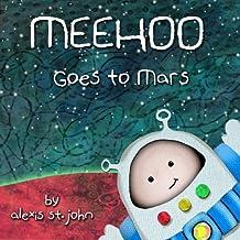 Meehoo Goes to Mars (Volume 1)