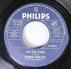 5000 VOLTS 45 RPM I'm On Fire / Still On Fire