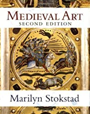 Medieval Art 2nd edition by Stokstad,…