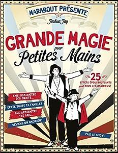 """Afficher """"Grande magie pour petites mains"""""""
