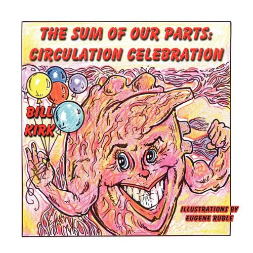 Circulation Celebration (The Sum Of Our Parts)
