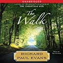 The Walk Audiobook by Richard Paul Evans Narrated by Richard Paul Evans