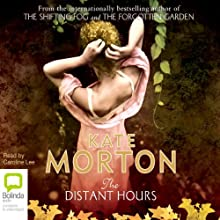 The Distant Hours Audiobook by Kate Morton Narrated by Caroline Lee