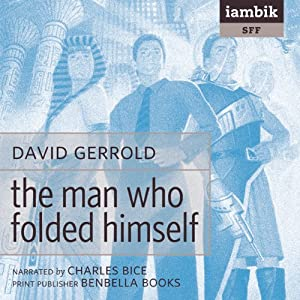 The Man Who Folded Himself Audiobook