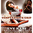 Temptation's Grip : A romantic suspense novel about lust, infidelity and murder (Book 7 in the series): A romantic crime and suspense book about lust, infidelity and murder (Girl on Fire Series)