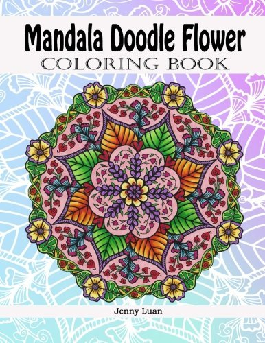 Mandala Doodle Flower Coloring Book by Jenny Luan