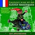 Kleine Wassermann,Französisch Lernen mit dem