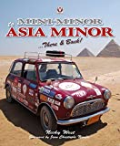 img - for Mini Minor to Asia Minor: There & Back book / textbook / text book
