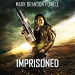 Imprisoned: Starship Magic, Book 2 | Mark Brandon Powell