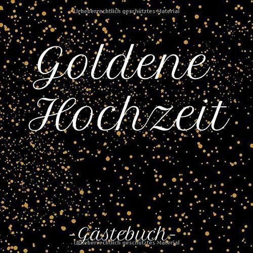 Goldene Hochzeit Gästebuch Erinnerungsbuch Zum Eintragen