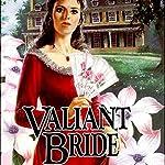 Valiant Bride: Brides of Montclair, Book 1 | Jane Peart