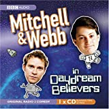 Mitchell and Webb in Daydream Believers
