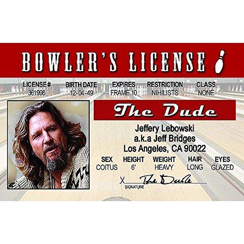 Signs 4 Fun Nbgid Big Lebowski's Driver's License -