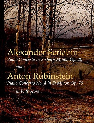 - Scriabin's Piano Concerto in F-Sharp Minor, Op. 20: and Rubinstein's Piano Concerto No. 4 in D Minor (Dover Music Scores)