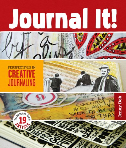 - Journal It!: Perspectives in Creative Journaling