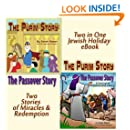 The Purim and Passover Stories: Miracles and Redemption (The Story of Queen Esther & Mordechai / The Story of the Exodus from Egypt) Rhyming, Poetry, Good Values,Children's Books