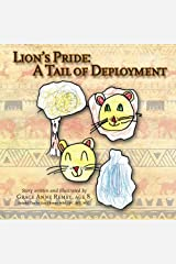 Lion's Pride:  A Tail of Deployment Paperback