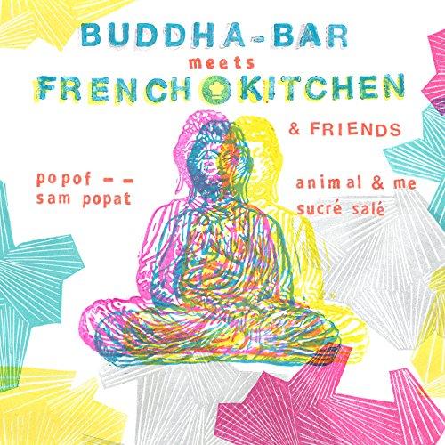 Buddha-Bar Meets French Kitche...