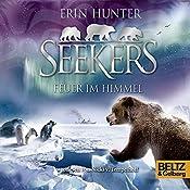 Feuer im Himmel (Seekers 5) | Erin Hunter