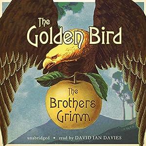 The Golden Bird Audiobook