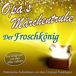 Der Froschkönig (Opa's Märchentruhe)