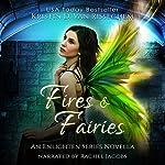 Fires & Fairies: Enlightened Series | Kristin D. Van Risseghem