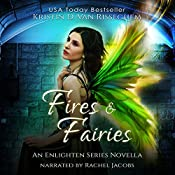 Fires & Fairies: Enlightened Series | Kristin D. Van Risseghem