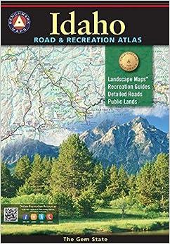 Benchmark Idaho Road & Recreation Atlas, 4Th Edition (Benchmark Maps)