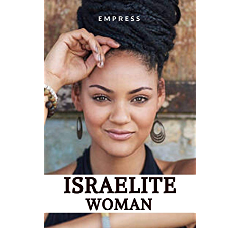 Israelite Woman 10 Commandments Of Spiritual Living For Hebrew Israelite Women Kindle Edition By Empress Religion Spirituality Kindle Ebooks Amazon Com,African Wedding Guest Dress Styles