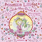 Prinzessin Lillifee und der kleine Drache | Monika Finsterbusch