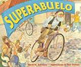 img - for Superabuelo (Spanish Edition) book / textbook / text book