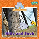 Hide and Seek, U. S. National Geographic Society Staff, 1426303068