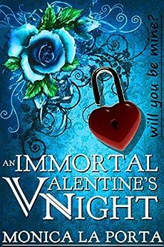 An Immortal Valentine's Night (Immortal Future Book 1