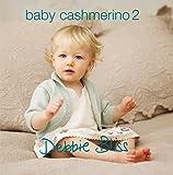 Debbie Bliss Baby Cashmerino Pattern Book 2