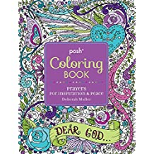 Posh Adult Coloring Book: Prayers for Inspiration & Peace