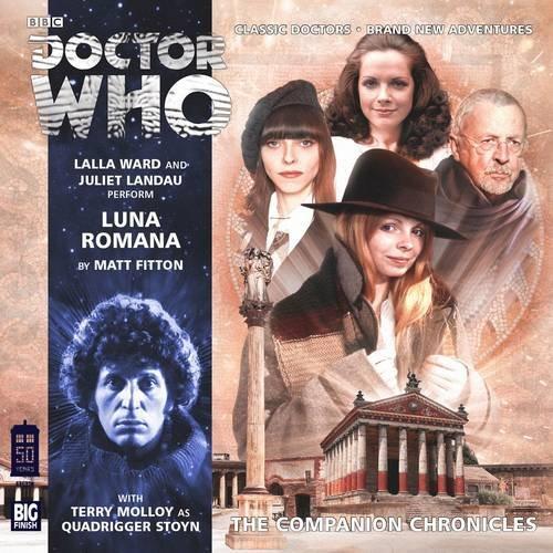 Luna Romana (Doctor Who: The Companion Chronicles)