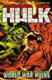 World War Hulks, Jeph Loeb, 0785142673