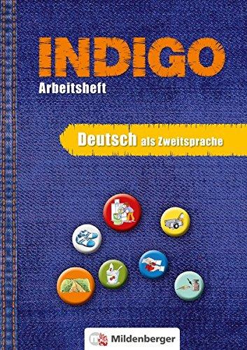 INDIGO - Arbeitsheft: Deutsch als Zweitsprache Broschüre – 9. Februar 2018 Nicole Brandau Ute Wetter Karl Fedke Sonja Kurzbach